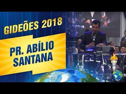 Pregação 2018 Gideões Missionários (Abílio Santana)