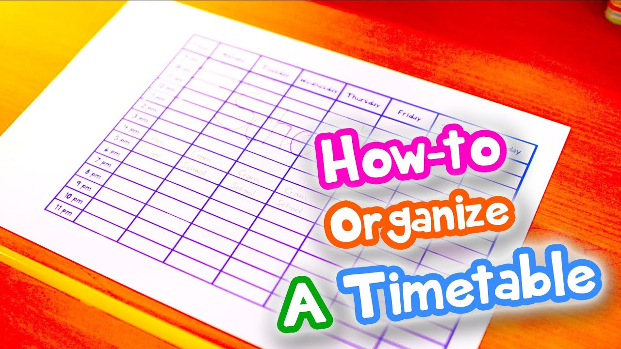 How to Make & Organize A Timetable - YouTube