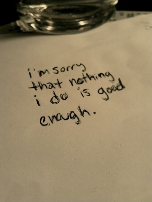 I Am Not Good Enough Quote Quote Number 611737 Picture Quotes