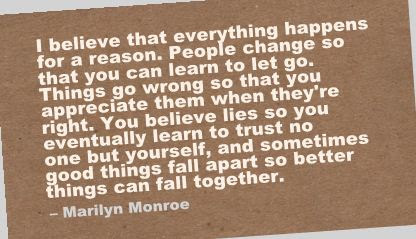 I Believe That Everything Happen For A Reason Break Up Quote