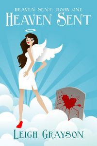 Heaven Sent by Leigh Grayson
