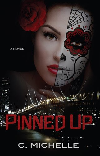 Pinned Up by C. Michelle