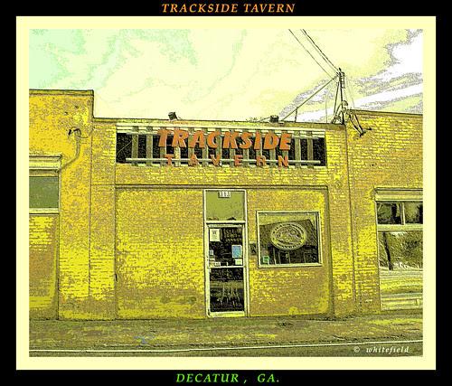 TRACKSIDE TAVERN in DECATUR, GA.