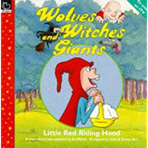 Wolves, Witches and Giants: Little Red Riding Hood (Wolves, Witches & Giants)