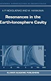 Resonances in the Earth-Ionosphere Cavity (Modern Approaches in Geophysics)