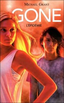 Couverture Gone, tome 4 : L'Épidémie