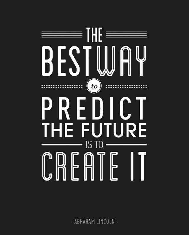 Inspirational Picture Quote The Best Way To Predict The Future Is