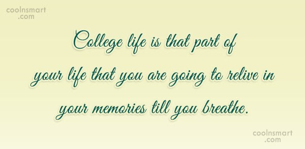 Group Of College Life Quotes For
