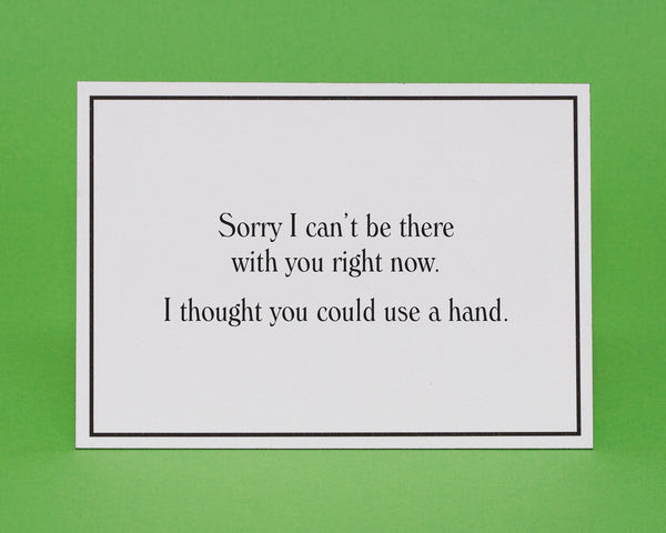 Wish I Was There Apology Greeting Card Give A Hand