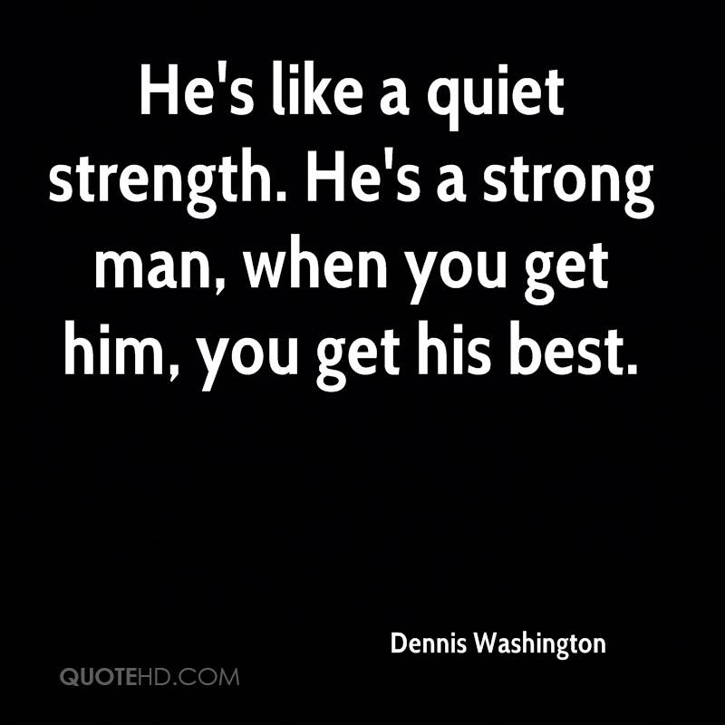 Dennis Washington Quotes Quotehd