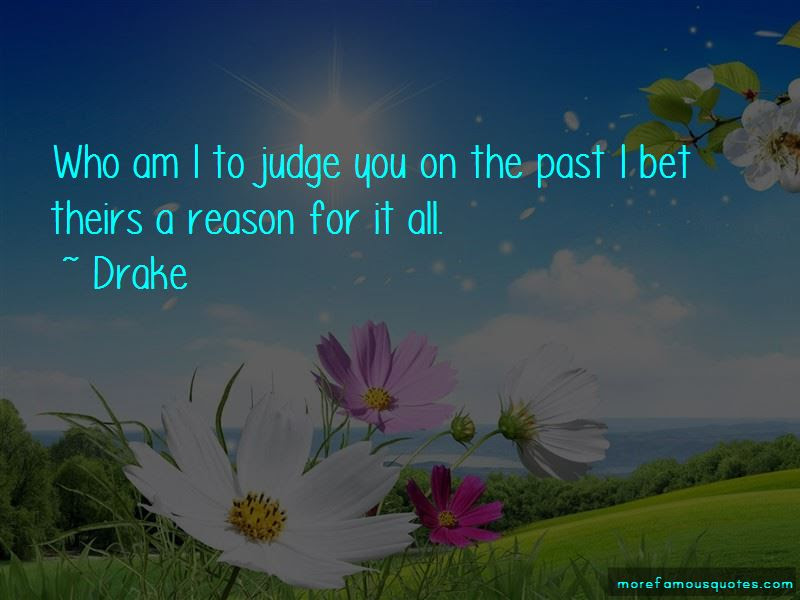 Who Am I To Judge Quotes Top 57 Quotes About Who Am I To Judge From