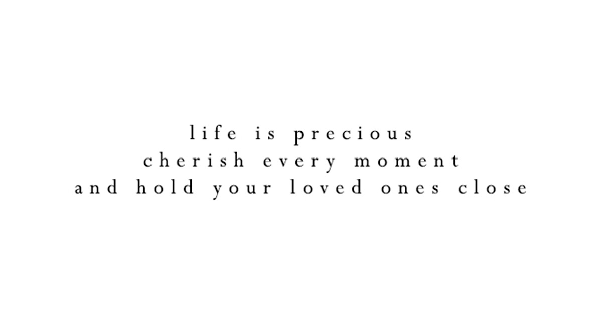 Beautiful Cherish Your Loved Ones Quotes Thousands Of Inspiration