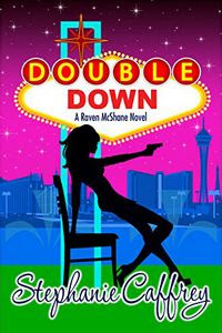 Double Down by Stephanie Caffrey