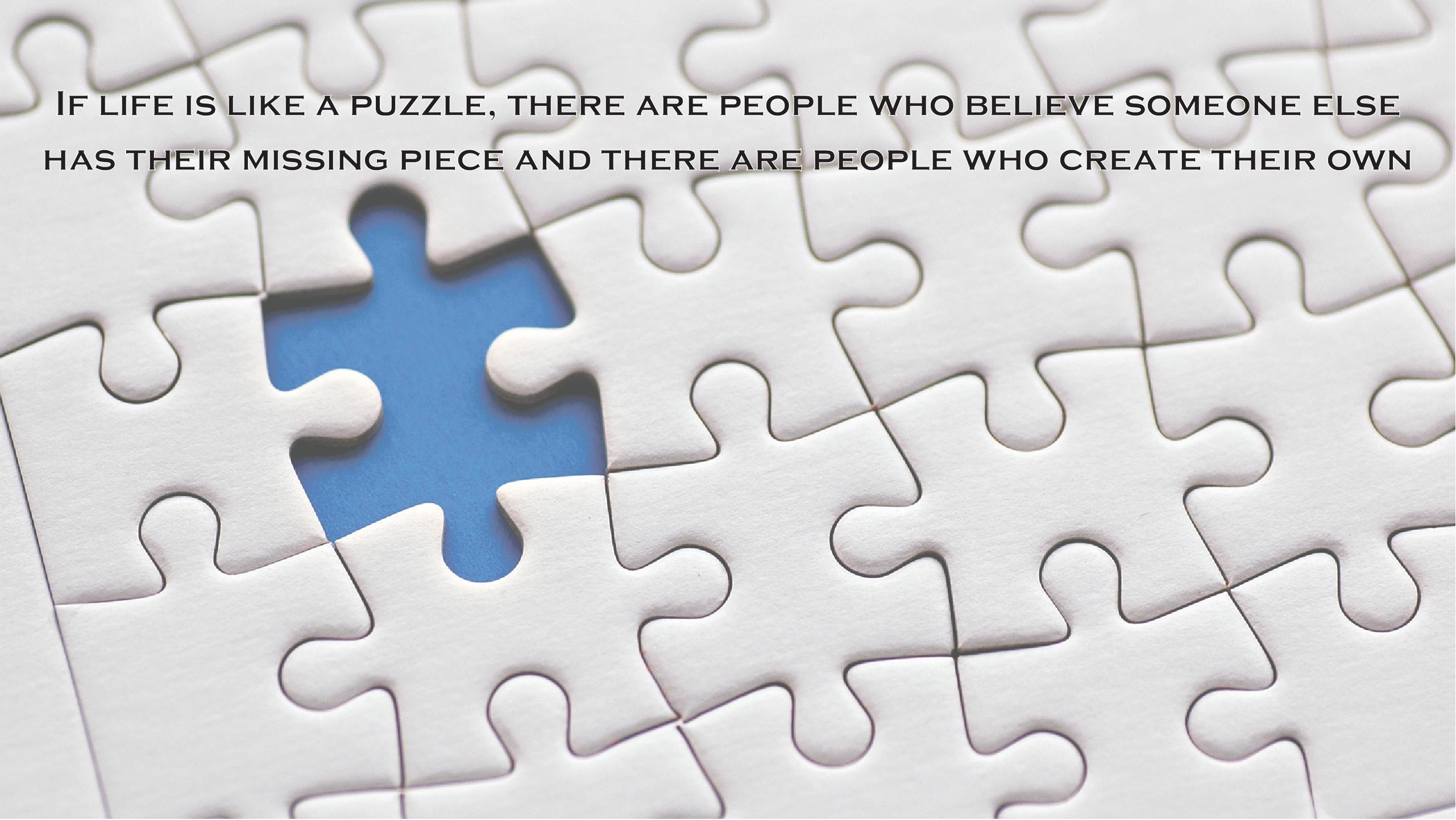 If Life Is Like A Puzzle There Are People Saul Mathers