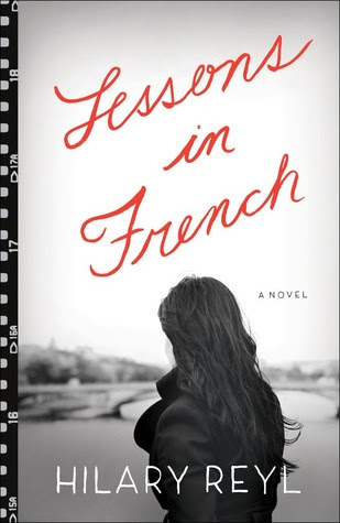 Lessons in French: A Novel