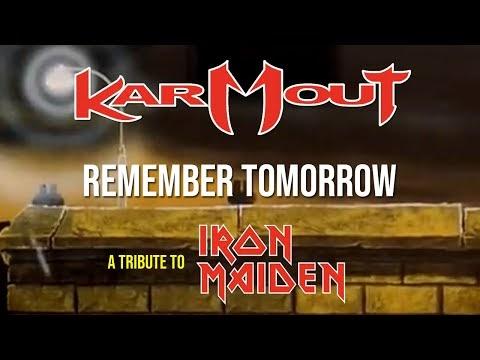 Karmout - Remember Tomorrow (Iron Maiden Cover)