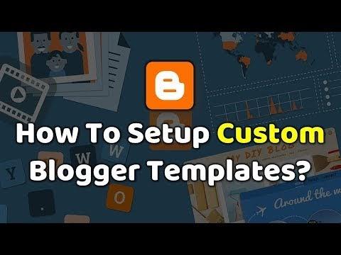 Blogger पर template design कैसे change करे?