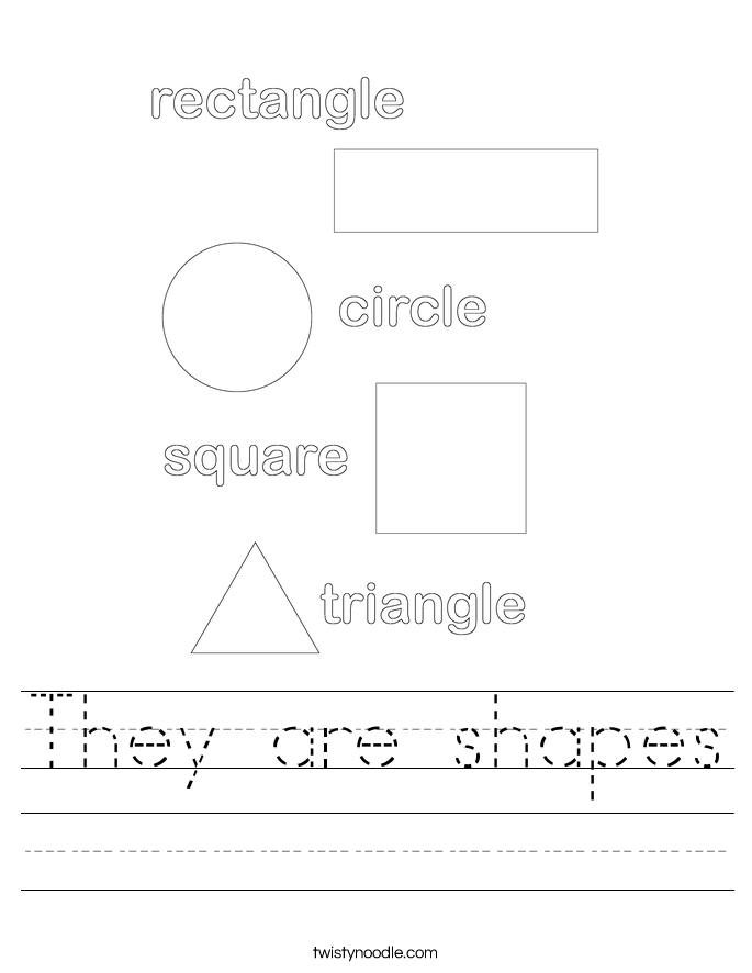 They are shapes Worksheet - Twisty Noodle