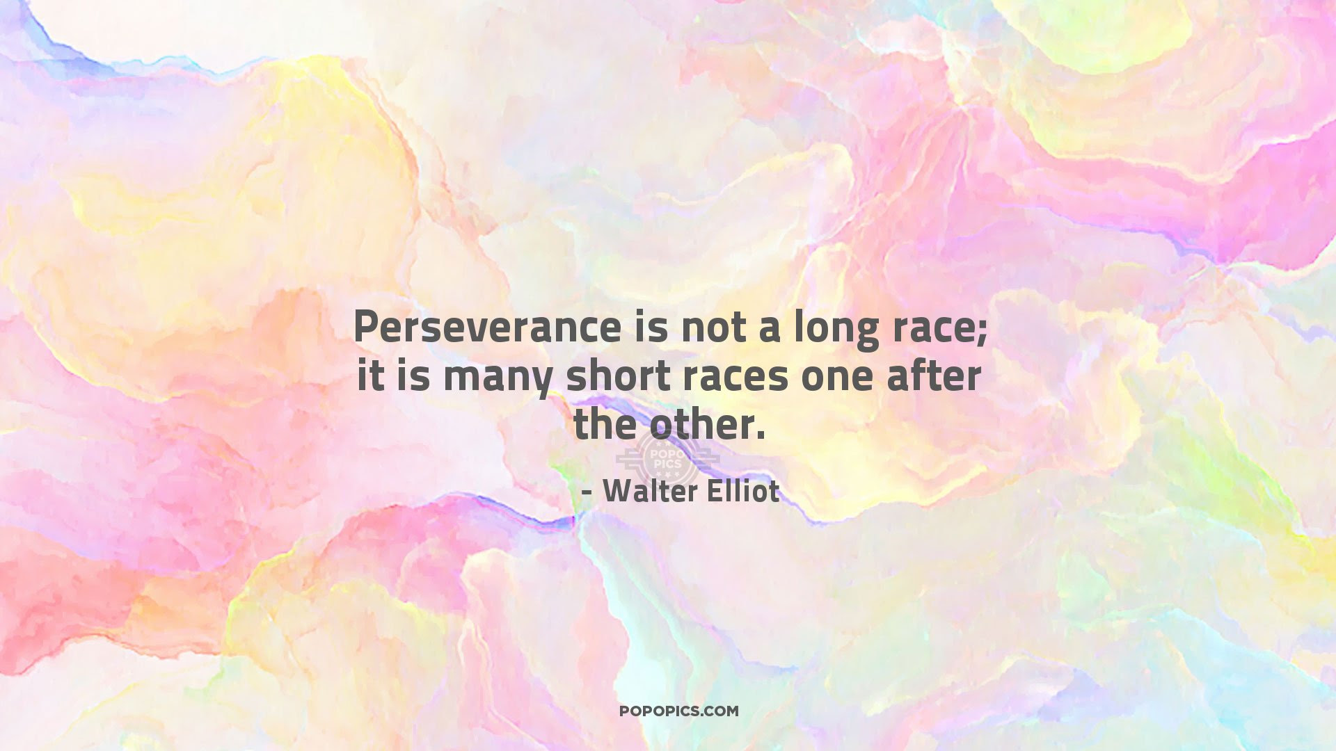 Perseverance Is Not A Long Race It Is Many Short Quotes By