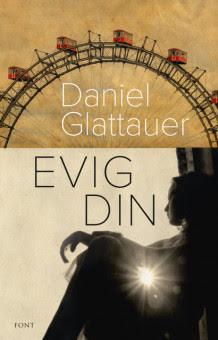 Evig din av Daniel Glattauer (Innbundet)