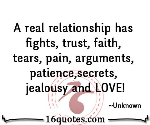 A Real Relationship Has Fights Trust Faith Tears Pain Arguments