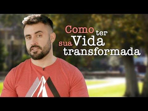 Como ter sua Vida transformada por Deus - Vai na Bíblia