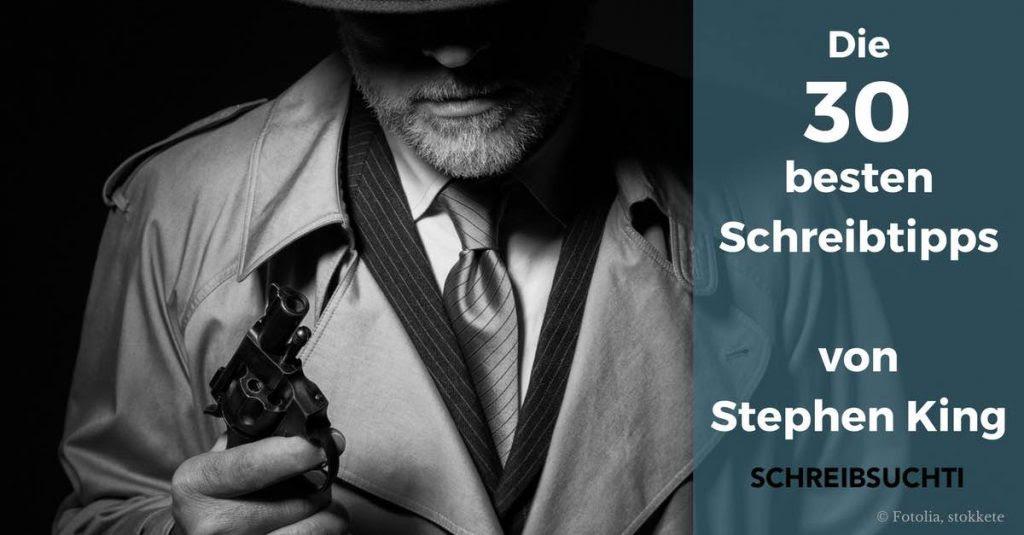 30 Schreibtipps Von Stephen King Die Dich Zu Einem