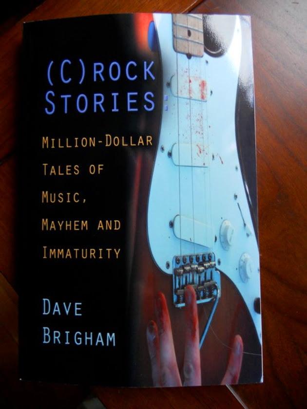 (C)rock Stories: Million-Dollar Tales of Music, Mayhem and Immaturity