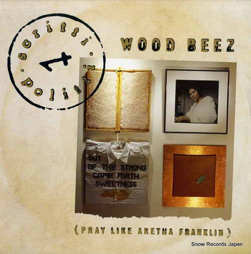 SCRITTIPOLITTI wood beez (pray like aretha franklin)