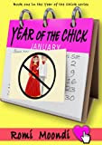 Year of the Chick by Romi Moondi