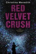 Title: Red Velvet Crush, Author: Christina Meredith