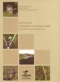 Como criar unidades de conservação: Guia prático para Pernambuco