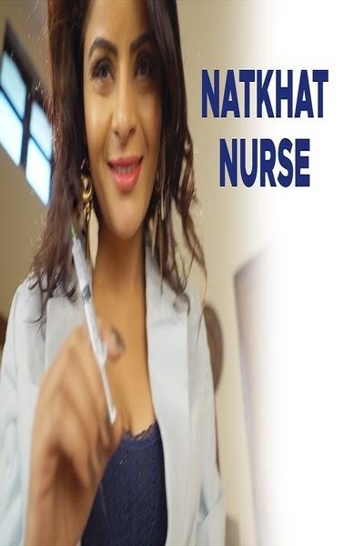 Natkhat Nurse – Gahena Vashisth App Video