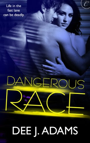 Dangerous Race (Adrenaline Highs) by Dee J. Adams