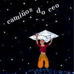 (GALEGO) Camiños do ceo
