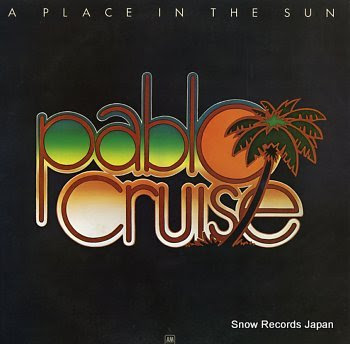 PABLO CRUISE place in the sun, a