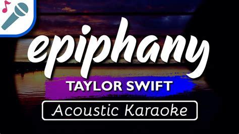 taylor swift epiphany karaoke instrumental acoustic