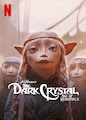 Dark Crystal: Age of Resistance, The - Season 1