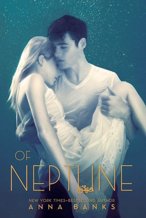 Of Neptuen (Of Poseidon #3) by Anna Banks