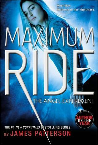 Book Review: Angel Experiment (Maximum Ride, Book 1), By James Patterson Cover Art