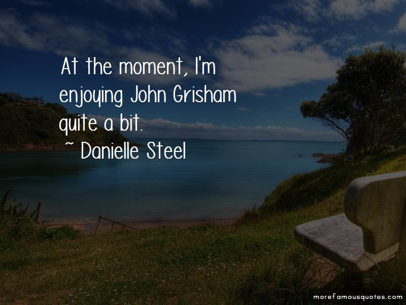 Danielle Steel Quotes Top 234 Famous Quotes By Danielle Steel