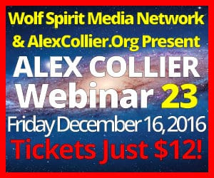 Alex Collier's TWENTY-THIRD Webinar *LIVE* - December 16, 2016!