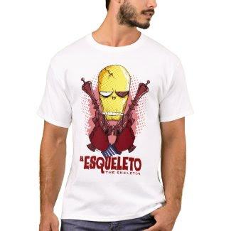 El Esqueleto: The Skeleton T-Shirt shirt