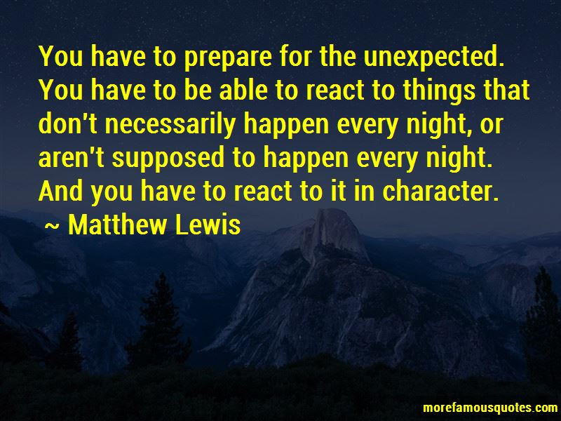 Unexpected Things Happen Quotes Top 21 Quotes About Unexpected