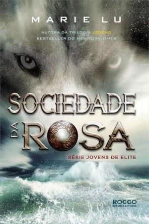 Resenha: Sociedade da Rosa