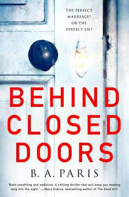 Behind Closed Doors :  The Most Emotional and Intriguing Psychological Suspense Thriller You Can't Put Down