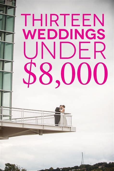 13 Awesome Budget Weddings Under $8,000   Real Weddings