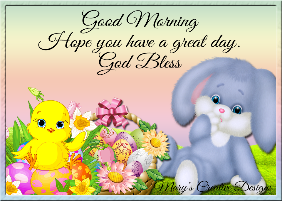 Good Morning Hope You Have A Great Day Pictures Photos And Images