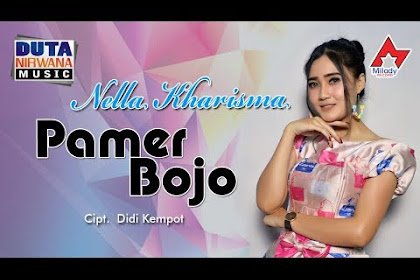 Download Lagu MP3 Terbaru Nella Kharisma Full Album
