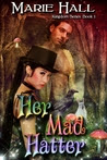 Her Mad Hatter